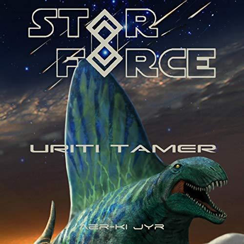 Star Force: Uriti Tamer audiobook cover art