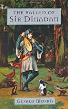 The Ballad of Sir Dinadan (The Squire's Tales Book 5)