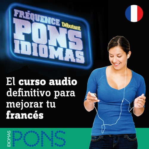 Fréquence Pons Idiomas. Débutant [Frequency Pons Idiomas. Beginner] audiobook cover art