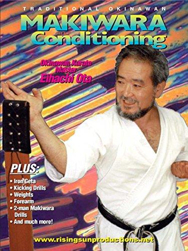 Master Ota- Makiwara & Conditioning
