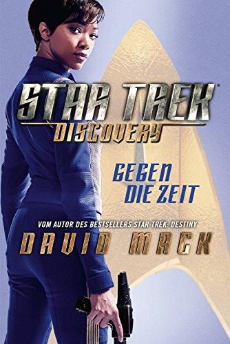 Star Trek: Discovery 1: Gegen die Zeit [Kindle-Edition]