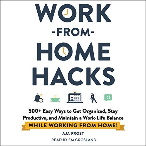 Work-from-Home Hacks Audiobook By Aja Frost cover art