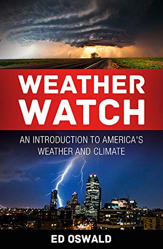 Weather Watch: An Introduction to America's Weather and Climate (English Edition)