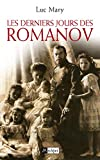 Les derniers jours des Romanov - L'Archipel - 11/06/2008