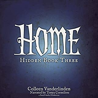 Home     Hidden, Book Three              By:                                                                                                                                 Colleen Vanderlinden                               Narrated by:                                                                                                                                 Tonya Cornelisse                      Length: 9 hrs and 35 mins     25 ratings     Overall 4.2