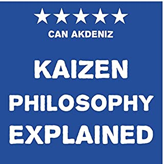 Kaizen Philosophy Explained audiobook cover art