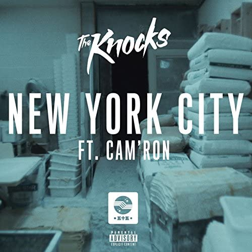 The Knocks feat. Cam'Ron