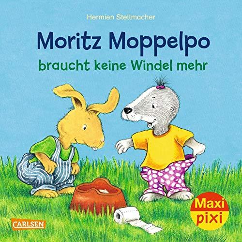 Maxi Pixi 291: Moritz Moppelpo braucht keine Windel mehr