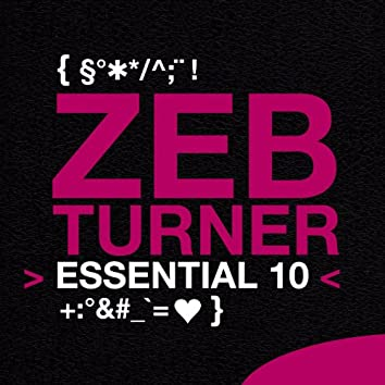 Zeb Turner: Essential 10