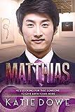 Matthias: BWAM, Quadruplets, Billionaire Romance (Members From Money Season Two Book 8)