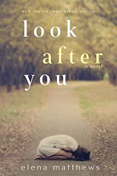 Look After You by [Elena Matthews]