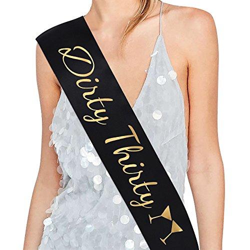 Dirty Thirty Satin Sash - 30th Birthday Sash 30th Birthday Gift Idea for Women Fun Party Sash Birthday Party Favors, Supplies and Decorations (Black)