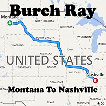 Montana to Nashville