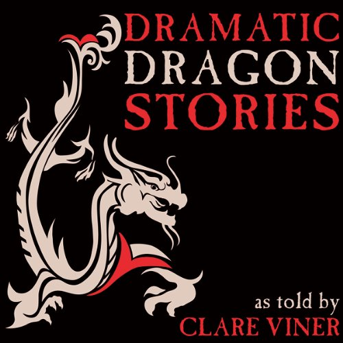 Dramatic Dragon Stories audiobook cover art