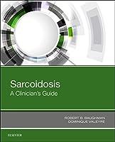 Sarcoidosis: A Clinician's Guide
