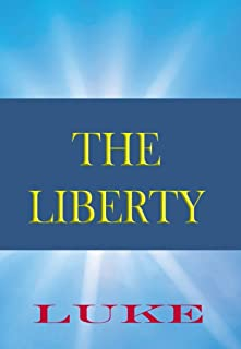 The Liberty Bible: Book of Luke