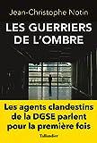 Les guerriers de l'ombre - Format Kindle - 9791021007499 - 12,99 €