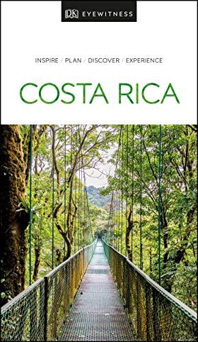 Costa Rica (Dk Eyewitness Travel Guide) [Idioma Inglés]