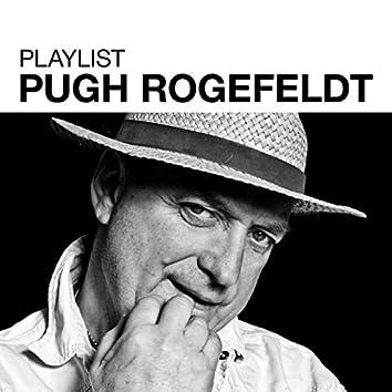 Playlist: Pugh Rogefeldt