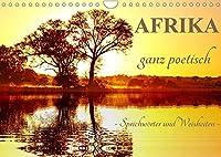 AFRIKA ganz poetisch (Wandkalender 2022 DIN A4 quer): Sprichwoerter und Weisheiten (Monatskalender, 14 Seiten )