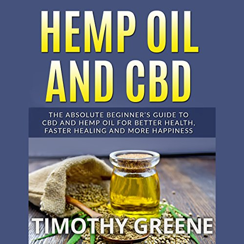 Hemp Oil and CBD audiobook cover art