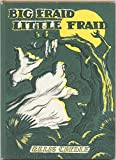 Big Fraid Little Fraid