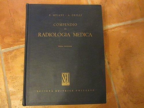 Compendio di radiologia medica.