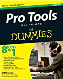 Pro Tools All-in-One For Dummies (For Dummies Series) - Jeff Strong