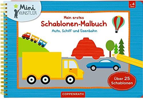 Mein erstes Schablonen-Malbuch: Auto, Schiff und Eisenbahn (Mini-Künstler)