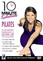 10 Minute Solution - Pilates
