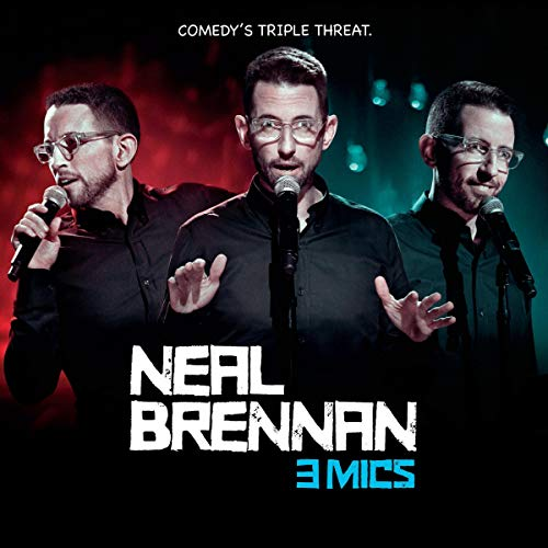 Neal Brennan: 3 Mics audiobook cover art