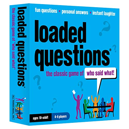 Loaded Questions - The Family/Friends Version of the Classic Game of 'Who Said What' - from All Things Equal, Inc.