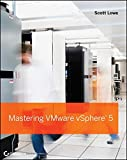 Mastering VMware vSphere 5, by Scott Lowe