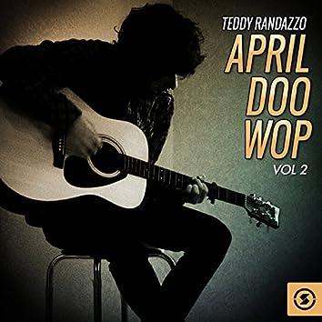 April Doo Wop, Vol. 2
