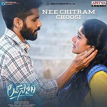 """Nee Chitram Choosi (From """"Love Story"""")"""