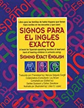 Signos para el inglés exacto: a book for Spanish speaking families of deaf children in schools using Signing Exact English