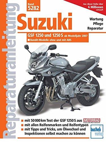 Suzuki Bandit 1250 und 1250 S ab Modelljahr 2007