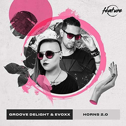Groove Delight & Evoxx