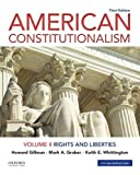American Constitutionalism: Volume II: Rights and Liberties
