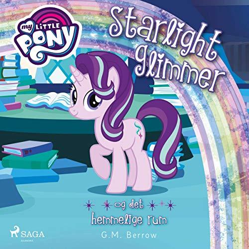 Starlight Glimmer og det hemmelige rum cover art