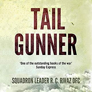 Tail Gunner                   Written by:                                                                                                                                 R. C. Rivaz                               Narrated by:                                                                                                                                 William Huggins                      Length: 4 hrs and 38 mins     Not rated yet     Overall 0.0
