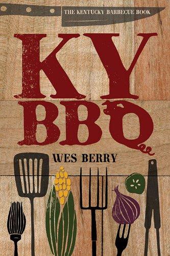 The Kentucky Barbecue Book