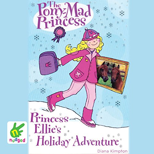 Princess Ellie's Holiday Adventure audiobook cover art