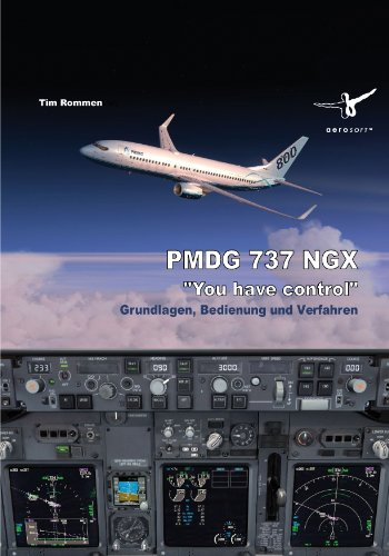 PMDG 737 NGX-You have control (Lösungsbuch)