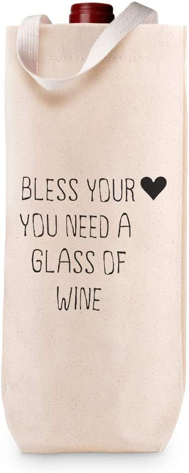 Cotton Custom Wine Gift Bag Bless Your Sales results No. 1 Wholesale You A Glass Need of Heart