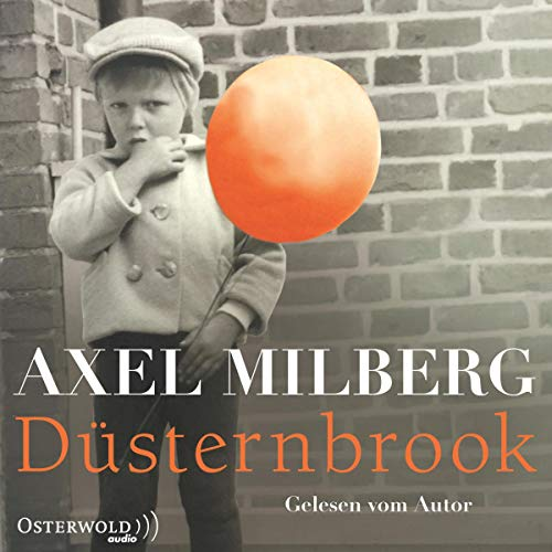 Düsternbrook                   By:                                                                                                                                 Axel Milberg                               Narrated by:                                                                                                                                 Axel Milberg                      Length: 7 hrs and 42 mins     Not rated yet     Overall 0.0