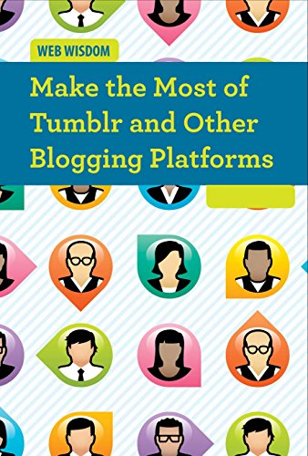 Make the Most of Tumblr and Other Blogging Platforms