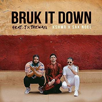 Bruk It Down (feat. TxTHEWAY)