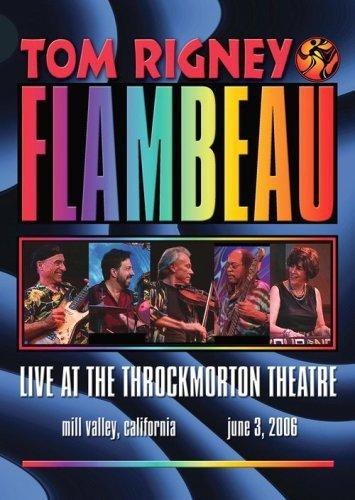 Price comparison product image Tom Rigney & Flambeau - Live At The Throckmorton Theater