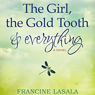 The Girl, the Gold Tooth, and Everything audiobook cover art